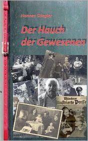 Der Hauch Der Gewesenen - Hannes Stiegler