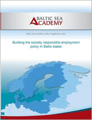Building the socially responsible employment policy in the Baltic Sea Region