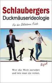 Schlaubergers Duckm userideologie - Books on Demand