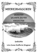 Anne-Kathrin Wagner: Meeresrauschen
