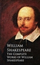 The Complete Works of William Shakespeare - William  Shakespeare