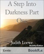Judith Loewe: A Step Into Darkness Part One
