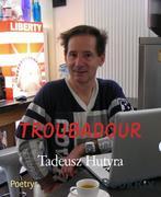 Tadeusz Hutyra: Troubadour
