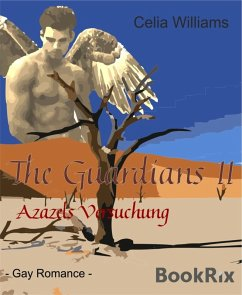 Azazels Versuchung / The Guardians Bd.2 (eBook, ePUB) - Williams, Celia