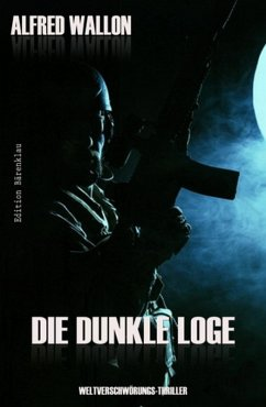 Die dunkle Loge (eBook, ePUB) - Wallon, Alfred