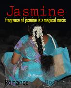 BR Raksun: Jasmine
