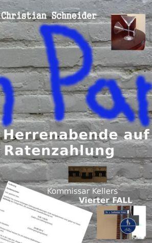 Herrenabende auf Ratenzahlung: Kommissar Kellers vierter Fall - Christian Schneider