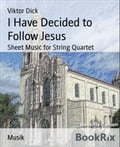 I Have Decided to Follow Jesus - Viktor Dick