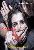 Schweig oder stirb - Dana Kilborne