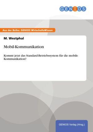 Mobil-Kommunikation: Kommt jetzt das Standard-Betriebssystem für die mobile Kommunikation?