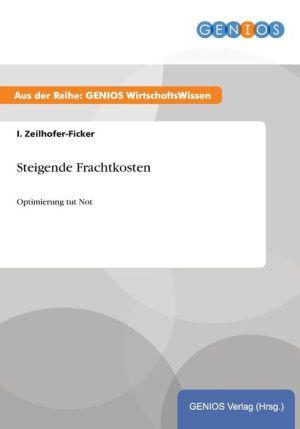 Steigende Frachtkosten - I. Zeilhofer-Ficker