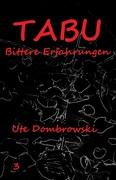 Ute Dombrowski: Tabu Bittere Erfahrungen