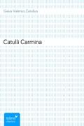 Gaius, Valerius Catullus: Catulli Carmina