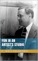 Fun in an Artist's Studio - F. Scott Fitzgerald