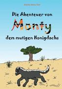 Aischa Astou Saw: Die Abenteuer von Monty, dem mutigen Honigdachs