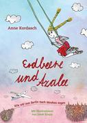 Anne Kordasch: Erdbeere und Azalee