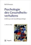 Ralf Schwarzer: Psychologie des Gesundheitsverhaltens