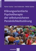 Jana Fasbender;Meike Sachse;Rainer Sachse: Klärungsorientierte Psychotherapie der selbstunsicheren Persönlichkeitsstörung