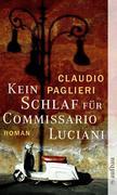 Claudio Paglieri: Kein Schlaf für Commissario Luciani