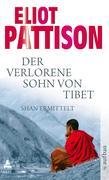 Eliot Pattison: Der verlorene Sohn von Tibet