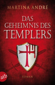 Das Geheimnis des Templers: Collector's Pack - Martina André