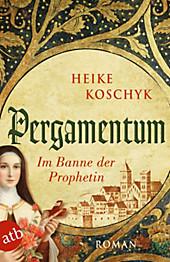 Pergamentum  Im Banne der Prophetin