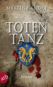 Martina André: Totentanz