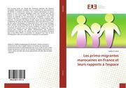 El Hariri, Saâdia: Les primo-migrantes marocaines en France et leurs rapports à l´espace