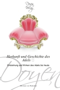von Welfesholz, Ella-Luise: Herkunft und Geschichte des Adels ´