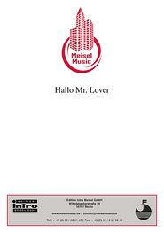 Hallo Mr. Lover: Single Songbook - Will Meisel, Fred Oldörp