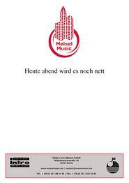 Heute abend wird es noch nett: Single Songbook - Harry Waens, Will Meisel, Alexander Flessburg