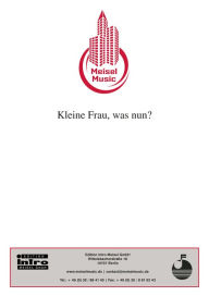 Kleine Frau, was nun?: Single Songbook - Peter Schaeffers