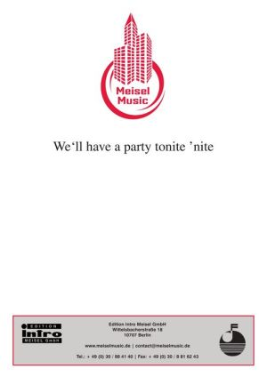 We'll Have A Party Tonite 'Nite' : as performed by The Teens, Single Songbook - The Teens