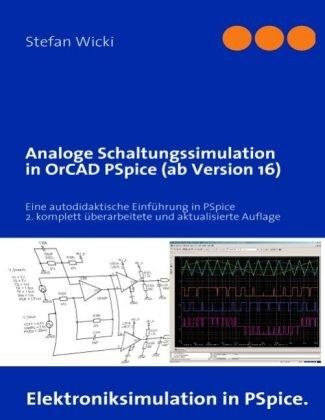Analoge Schaltungssimulation in OrCAD PSpice (ab Version 16)