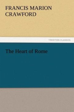 The Heart of Rome - Crawford, Francis Marion
