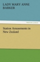 Station Amusements in New Zealand - Lady (Mary Anne) Barker