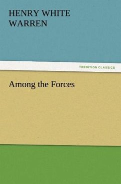 Among the Forces - Warren, Henry White