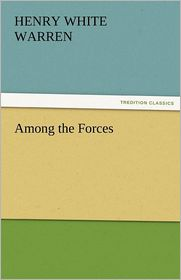 Among the Forces - Henry White Warren