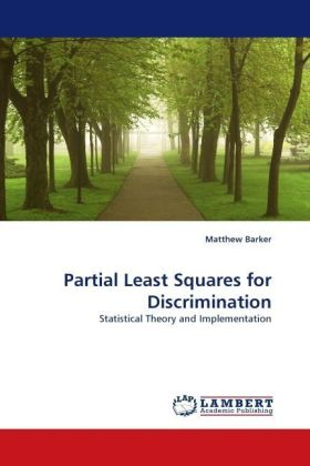 Partial Least Squares for Discrimination - Statistical Theory and Implementation - Barker, Matthew