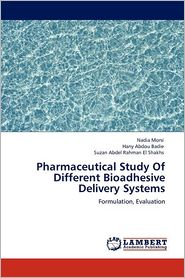 Pharmaceutical Study Of Different Bioadhesive Delivery Systems