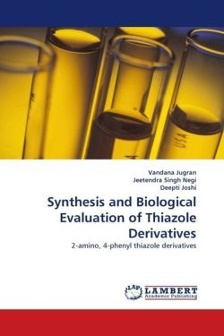 Synthesis and Biological Evaluation of Thiazole Derivatives