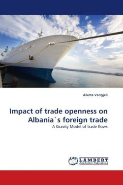 Impact of trade openness on Albania's foreign trade
