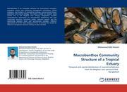 Hossain, Mohammad Belal: Macrobenthos Community Structure of a Tropical Estuary