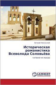 Istoricheskaya Romanistika Vsevoloda Solov'yeva - Nikol'skiy Evgeniy