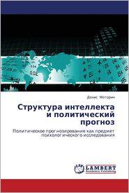 Struktura Intellekta I Politicheskiy Prognoz