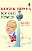 Roger Boyes: My dear Krauts