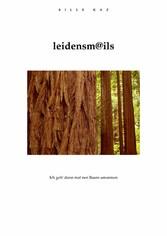LEIDENSM@ILS - Ich geh dann mal nen Baum umarmen - Sille Kaz