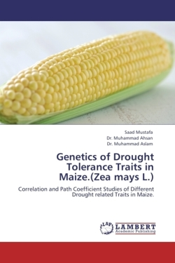 Genetics of Drought Tolerance Traits in Maize.(Zea mays L.): Correlation and Path Coefficient Studies of Different Drought related Traits in Maize.