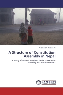 A Structure of Constitution Assembly in Nepal