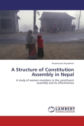A Structure of Constitution Assembly in Nepal - Parashuram Rupakheti